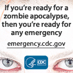 Retrieved from http://www.cdc.gov/phpr/zombies.htm