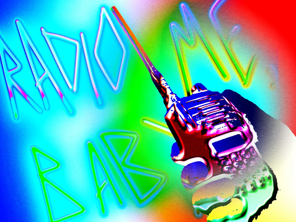 """Illustration of a hand holding a multicolor radio transceiver in the bottom right corner, """"Radio Me Baby"""" is written out in embossed lettering on a multicolor gradient background."""